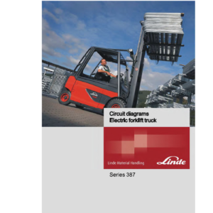 Linde Series 387 Electric Lift Truck: E20, E25, E30, E35 Workshop Service Manual