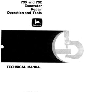 John Deere 790, 792 Excavator Technical Manual TM-1320