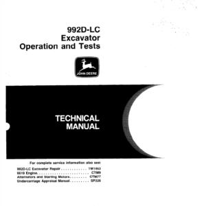 John Deere 992D-LC Excavator Technical Manual TM-1462 & TM-1463