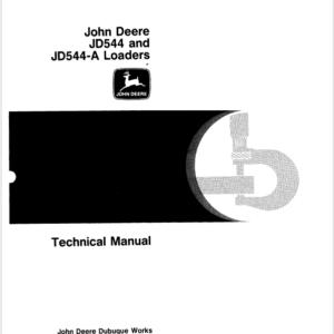 John Deere 544, 544A Loader Technical Manual TM-1002