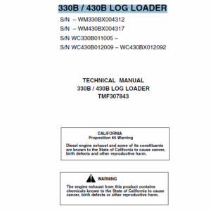 John Deere 330B, 430B Log Loader Technical Manual TM-F307843
