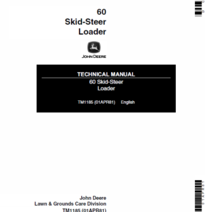 John Deere 60 Skid-Steer Loader Technical Manual TM-1185