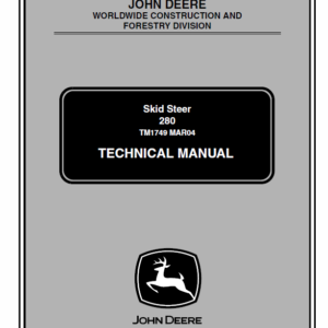 John Deere 280 Skid-Steer Loader Technical Manual TM-1749