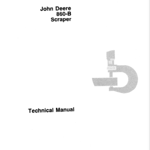 John Deere 860B Scraper Technical Manual TM-1171