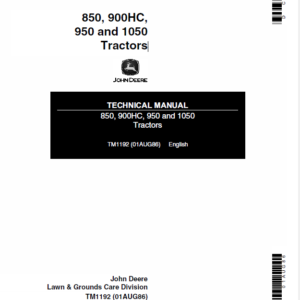 John Deere 850, 900HC, 950 and 1050 Tractors Technical Manual TM-1192