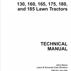 John Deere 130, 160, 165, 175, 180, 185 Lawn Tractors Technical Manual