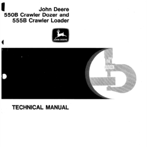 John Deere 550B, 555B Crawler Bulldozer Loader Technical Manual TM-1331