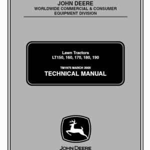 John Deere LT150, LT160, LT170, LT180, LT190 Lawn Tractors Technical Manual TM-1975