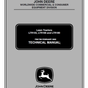 John Deere LTR155, LTR166, LTR180 Lawn Tractors Technical Manual TM-1768