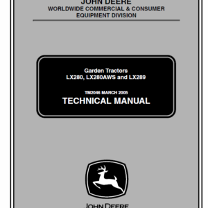 John Deere LX280, LX280AWS and LX289 Garden Tractors Technical Manual TM-2046