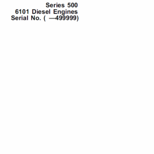 John Deere Series 500 Series 6101 Diesel Engines Service Manual CMT20