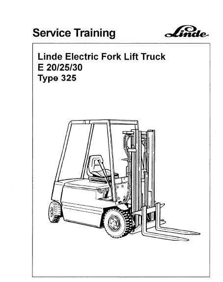 Linde Type 325 Electric Forklift Truck: E20, E25, E30 Workshop Service Manual