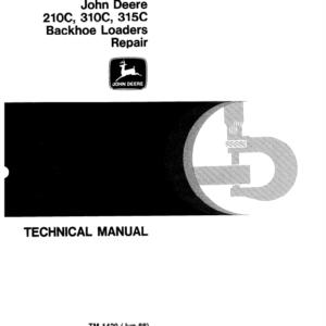 John Deere 210C, 310C, 315C Backhoe Loader Technical Manual