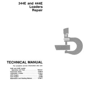 John Deere 344E, 444E Loader Technical Manual TM-1421 & TM-1422