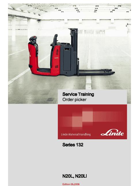 Linde Order Picker Type 132: N20, N24 Training (Workshop) Manual