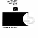 John Deere 670A, 672A Motor Grader Technical Manual TM-1188