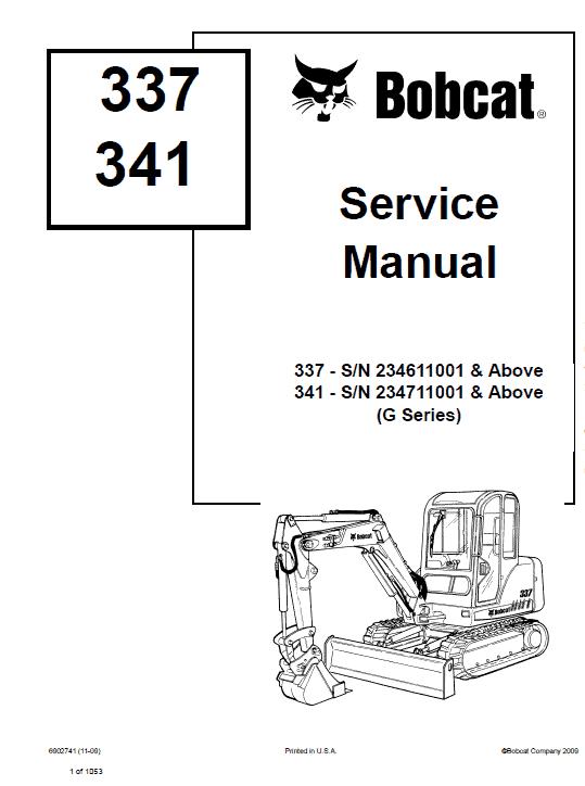 Bobcat 337 and 341 Excavator Service Manual