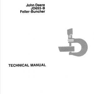 John Deere 693B Feller Buncher Technical Manual TM-1170