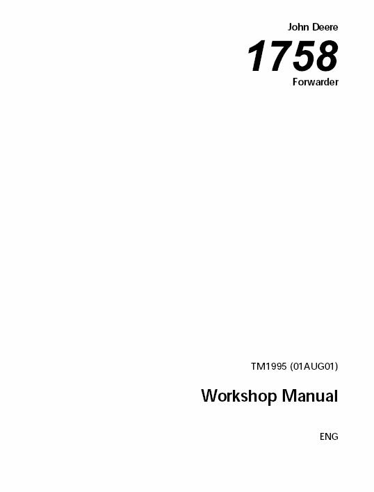 John Deere 1758 Forwarder Technical Manual TM-1995