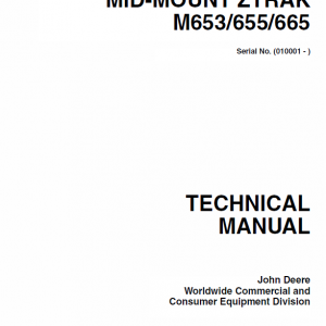 John Deere M653, M655, M665 ZTrak Technical Manual