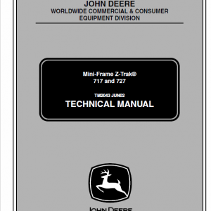 John Deere 717, 727 ZTrak Technical Manual