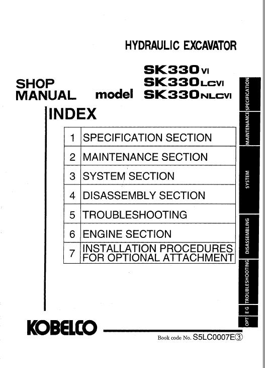 Kobelco SK330 IV, SK330LC IV and SK330NLC IV Excavator Manual