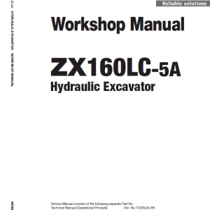 Hitachi ZX160LC-5A, ZX160LC-5B and ZX160LC-5G Excavator Service Manual