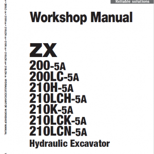 Hitachi ZX200-5A and ZX210LCN-5A Excavator Service Manual