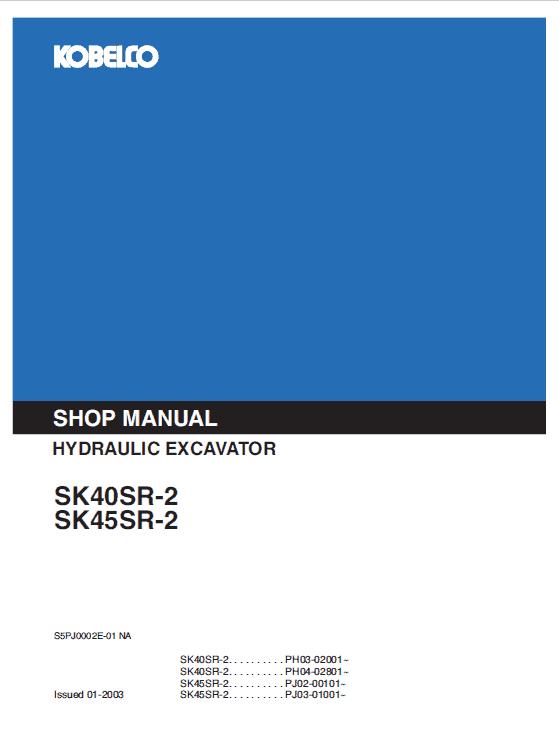 Kobelco SK40SR-2 and SK45SR-2 Excavator Service Manual