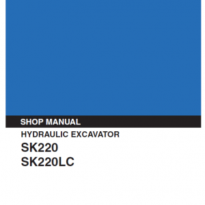 Kobelco SK220 and SK220LC Excavator Service Manual