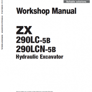 Hitachi ZX290LC-5B and ZX290LCN-5B ZAXIS Excavator Manual