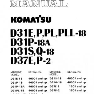Komatsu D31E-18, D31P-18, D31PL-18, D31PLL-18 Dozer Manual