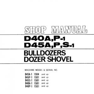 Komatsu D40A-1, D40P-1, D45A-1, D45P-1, D45S-1 Dozer Manual