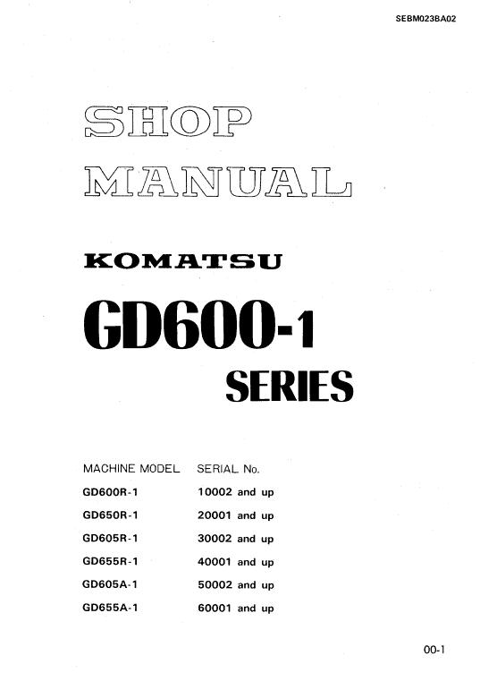 Komatsu GD655R-1, GD605A-1, GD655D-1 Grader Service Manual