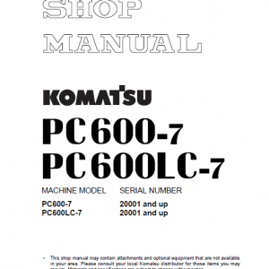 Komatsu PC600-7 and PC600LC-7 Excavator Service Manual