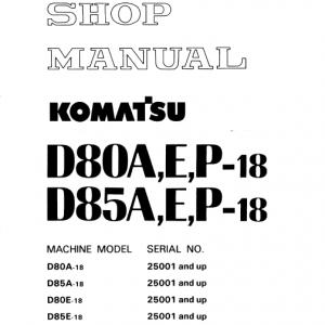 Komatsu D80A-18, D85A-18, D80E-18, D85E-18, D80P-18 Dozer Manual