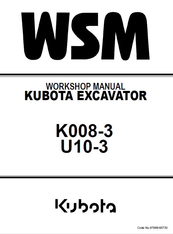 Kubota K008-3, U10-3 Excavator Workshop Service Manual