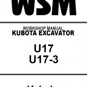Kubota U17, U17-3 Excavator Workshop Service Manual