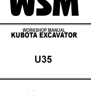 Kubota U35 Excavator Workshop Service Manual