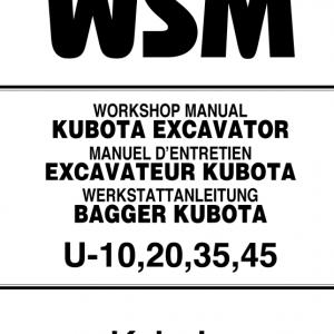 Kubota U10, U20, U30, U45 Excavator Workshop Manual