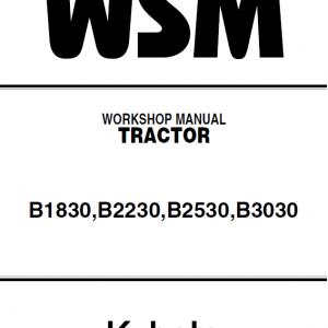 Kubota B1830, B2230, B2530, B3030 Tractor Workshop Manual