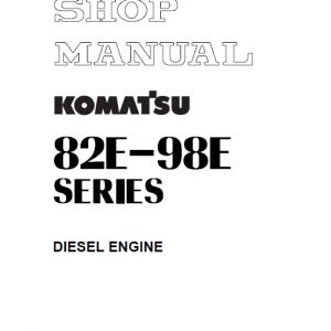 Komatsu 82E, 84E, 88E, 94E, 98E Series Engine Manual