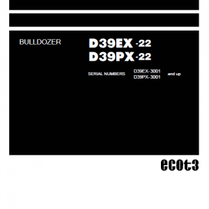 Komatsu D39EX-22 Dozer Service Manual