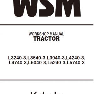 Kubota L3240-3, L3540-3, L3940-3, L4240-3 Tractor Workshop Manual