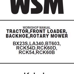 Kubota BX23S, LA340, BT603 Tractor Loader Workshop Manual