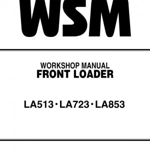 Kubota LA513, LA723, LA825 Front Loader Workshop Manual