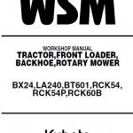 Kubota BX24, LA240, BT601 Tractor Loader Workshop Manual
