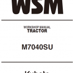 Kubota M7040SU Tractor Workshop Service Manual