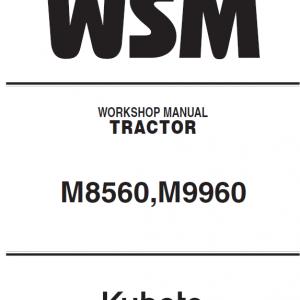 Kubota M8560, M9960 Tractor Workshop Service Manual