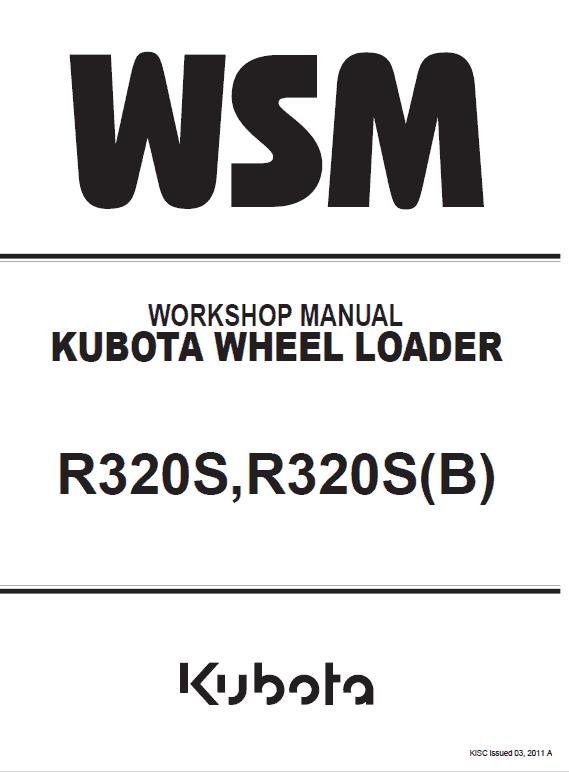 Kubota R320S, R320SB Wheel Loader Workshop Manual